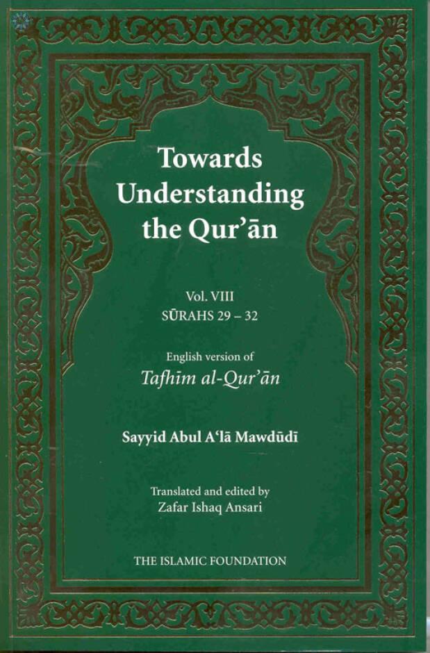 Towards Understanding the Quran (Vol 8, Surahs 29-32)